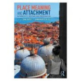 Place Meaning and Attachment - Dak Kopec