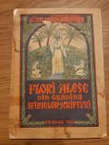 FLORI ALESE DIN GRADINA SFINTELOR SCRIPTURI DE VALERIAN ZAHARIA , ORADEA 1955, Alta editura