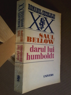 Saul Bellow - Darul lui Humboldt (traducere de Antoaneta Ralian) foto