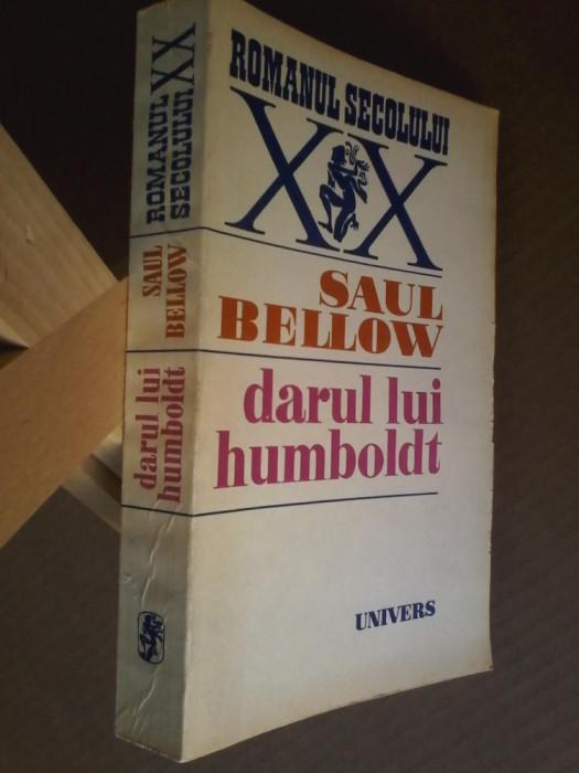 Saul Bellow - Darul lui Humboldt (traducere de Antoaneta Ralian)
