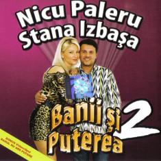 CD Nicu Paleru Și Stana Izbașa – Banii Și Puterea 2 , original