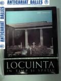 LOCUINTA IN TIMP SI SPATIU - Radu Patrulius
