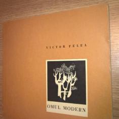 Victor Felea - Omul modern - poeme (Editura Tineretului, 1967)