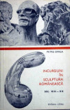 Petre OPREA - Incursiuni in sculptura romaneasca