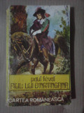 Fiul lui D'artagnan - PAUL FEVAL , editie 1975