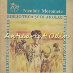 Niculaie Moromete - Marin Preda
