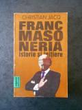 CHRISTIAN JACQ - FRANCMASONERIA. ISTORIE SI INITIERE