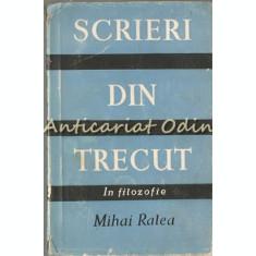 Scrieri Din Trecut - Mihai Ralea