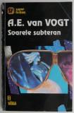 Soarele subteran – A. E. van Vogt