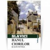 Hanul ciorilor si alte nuvele - Ioan Slavici
