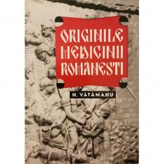 Originile medicinii romanesti - Nicolae Vatamanu