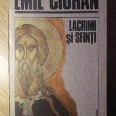 LACRIMI SI SFINTI - EMIL CIORAN, Humanitas