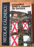 Nicolae Călinescu - Preambul pentru camera de tortură