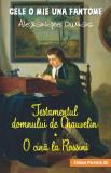 Testamentul domnului de Chauvelin | Alexandre Dumas, Paralela 45