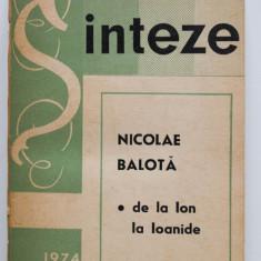 Nicolae Balotă - De la Ion la Ioanide (Prozatori români ai secolului XX)