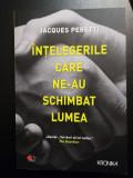 Jacques Peretti - Intelegerile care ne-au schimbat lumea