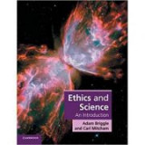 Ethics and Science: An Introduction - Adam Briggle, Carl Mitcham