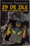 29 DE ZILE PANA LA SFARSITUL LUMII , 1995