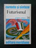 GRIGORE ARBORE - FUTURISMUL