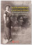 Alexandrina Cantacuzino si miscarea feminina din anii interbelici - vol. II | Anemari Monica Negru, Cetatea de Scaun