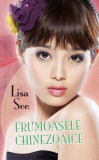 Frumoasele chinezoaice | Lisa See