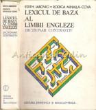 Cumpara ieftin Lexicul De Baza Al Limbii Engleze. Dictionar Constrastiv - Edith Iarovici