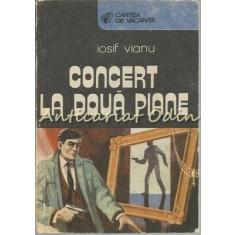 Concert La Doua Piane - Iosif Vianu