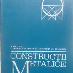CONSTRUCTII METALICE CURS PENTRU SUBINGINERI - D. MATEESCU, L. GADEANU, GH. MERC