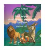 Leul, vulpea și-un măgar. Aventuri în Zanzibar. Poezii cu tâlc