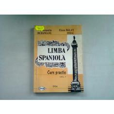 LIMBA SPANIOLA. CURS PRACTIC - CONSTANTIN DUHANEANU VOL.I