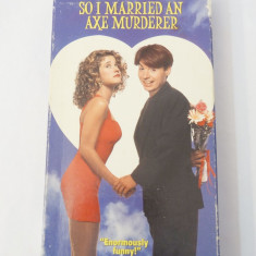 Caseta video VHS originala film - So I Married An Axe Murderer