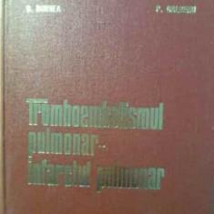 TROMBOEMBOLISMUL PULMONAR-INFARCTUL PULMONAR - P. LEPADAT D. BURNEA P. GALBENU