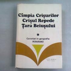CAMPIA CRISURILOR. CRISUL REPEDE. TARA BEIUSULUI. CERCETARI IN GEOGRAFIA ROMANIEI - I.O. BERINDEI