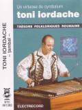 Caseta audio: Toni Iordache - Un virtuose du cymbalum ( Electrecord STC1382 )