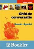 Ghid de conversatie Roman - Spaniol | Roxana Turcanu