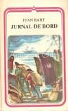 Cumpara ieftin Jurnal De Bord - Jean Bart, 1981
