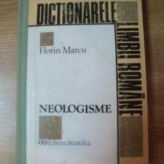 DICTIONAR DE NEOLOGISME , ED. a II a revizuita si augumentata de FLORIN MARCU , Bucuresti 1995