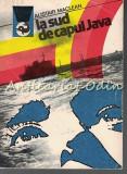 Cumpara ieftin La Sud De Capul Java - Alistair MacLean