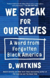 The Message: A Word from the Black America You Forgot about