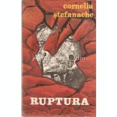 Ruptura - Corneliu Stefanache