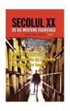 Cumpara ieftin Secolul XX. Istorii interzise descoperite în arhivele secrete ale lumii