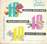 Zece Harapi, Zece Catei, Zece Mite - Tudor Arghezi - Desene: Eugen Taru