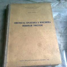 CONSTRUCTIA, EXPLOATAREA SI INTRETINEREA DRUMURILOR FORESTIERE - BEREZIUC ROSTISLAV