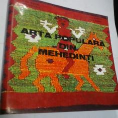 ARTA POPULARA DIN MEHEDINTI - P.PETRESCU, E.SECOSAN, G.STOICA, P. CIOBANU