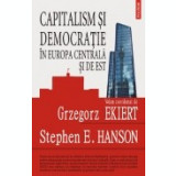 Capitalism si democratie in Europa Centrala si de Est