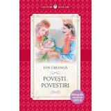 Povesti. Povestiri, Ion Creanga, Ion Luca Caragiale