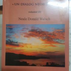 N. D. Walsch, Conversații cu Dumnezeu, Vol. III, 2009