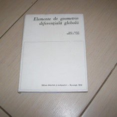 ELEMENTE DE GEOMETRIE DIFERENTIALA GLOBALA DAN I. PAPUC ADRIAN C. ALBU