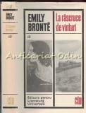 Cumpara ieftin La Rascruce De Vinturi - Emily Bronte