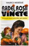 Ardei, rosii, vinete, Maurice Messegue